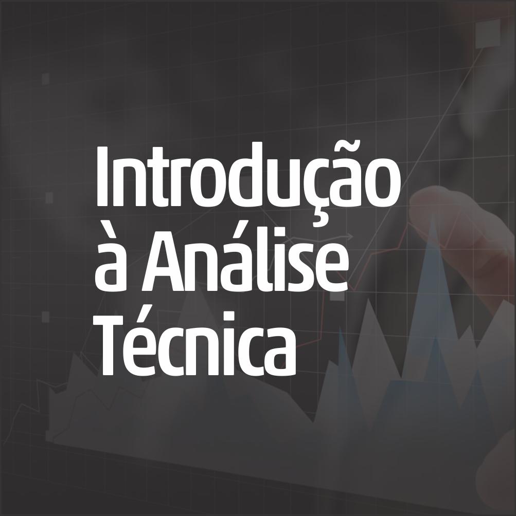 Introdução à Análise Técnica