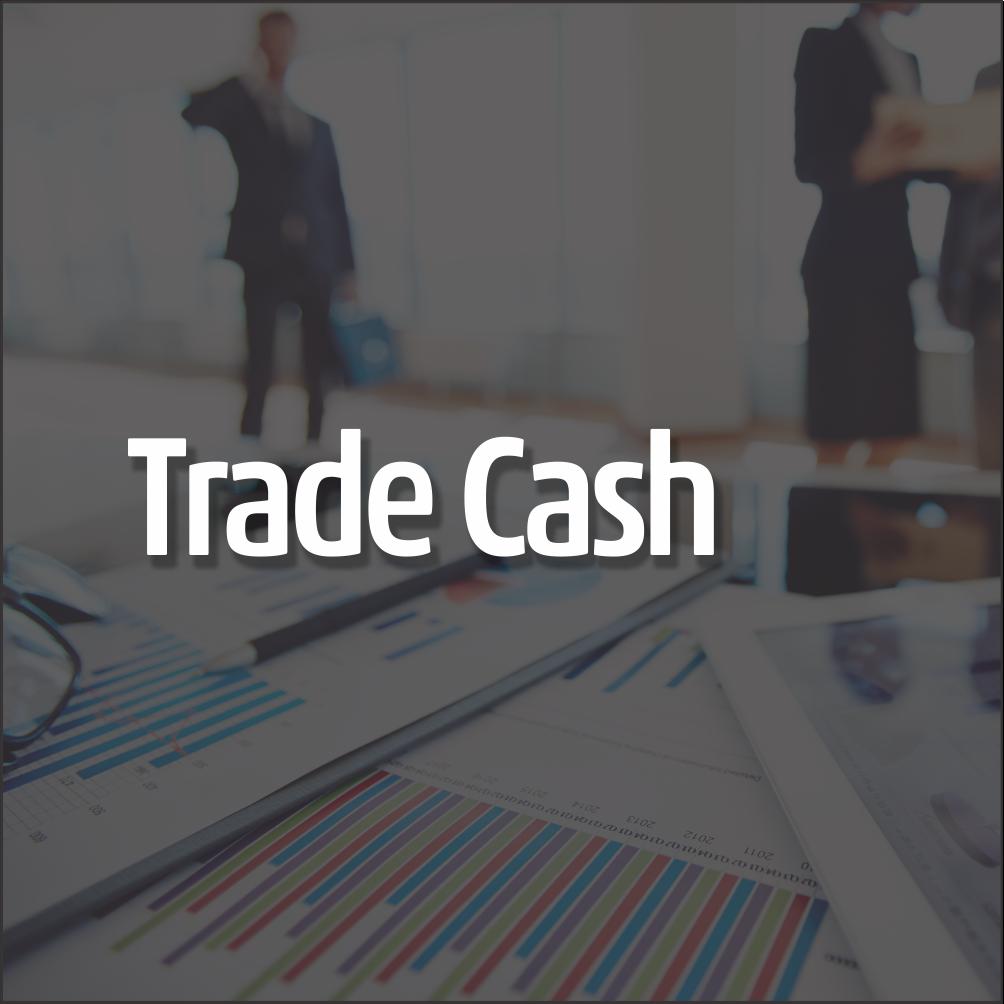 Trade Cash